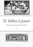 31 fables à jouer