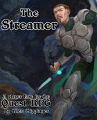 The Streamer: A Quest RPG Role