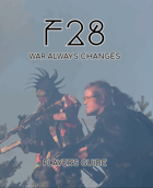 F28: War Always Changes Player's Guide