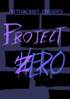 Project: ZERO Public Playtest