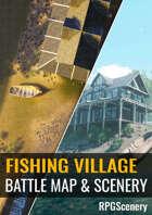 Fishing Village Battlemaps & Scenery