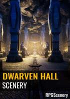 Dwarven Hall Scenery