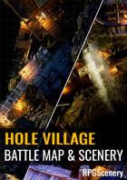 Hole Village Battlemaps & Scenery