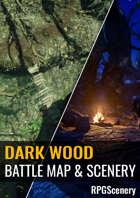 Dark Wood Battlemaps & Scenery