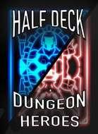 Half Deck Dungeon Heroes