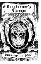 The Gongfarmer's Almanac 2020 - Volume 15 & 16