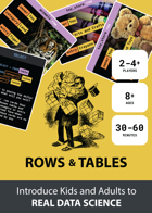 Rows and Tables - Introduce Kids and Adults to REAL DATA SCIENCE