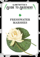Globetrotter's Guide to Greenery: Freshwater Marshes