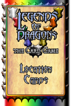 Legends Of Dragons, the Card Game - Location Cards