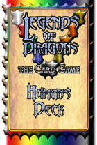 Legends Of Dragons, the Card Game Humans Deck