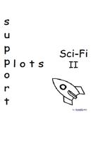 Support Plots Sci-Fi II