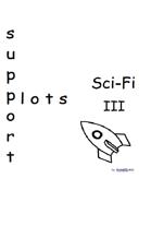 Support Plots Sci-Fi III