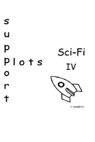Support Plots Sci-Fi IV