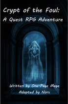 Crypt of the Foul: An Adventure for Quest RPG