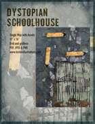 Dystopian Schoolhouse Battle Map