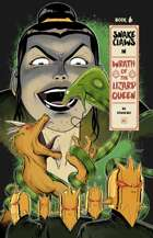 Snake Claws in Wrath of the Lizard Queen (Book 6)