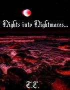 Nights into Nightmares...