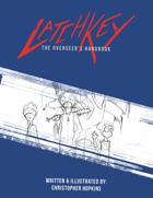 LatchKey - The Overseer's Handbook