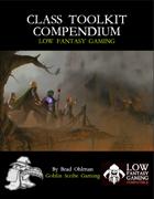 Low Fantasy Gaming: Class Toolkit Compendium