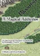 A Magical Addiction