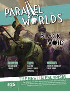 Parallel Worlds Issue 25