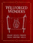 Willforged Wonders