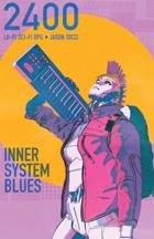 2400: Inner System Blues