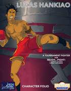 Ready....Fight! Micro-Supplement 01: Lucas Hankiao
