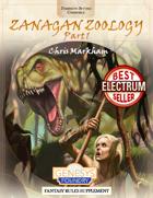 Zanagan Zoology: Part 1