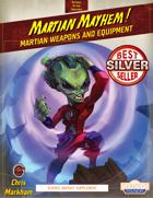 Martian Mayhem!