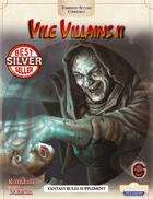 Vile Villains 2