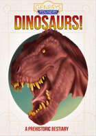 DINOSAURS! A prehistoric bestiary for Genesys