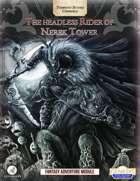 The Headless Rider of Nerek Tower