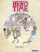 HERO TIME: The Arena (Rules Supplement)
