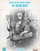 BOOST #5: Weird West