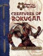 Creatures of Rokugan