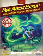 More Martian Mayhem!
