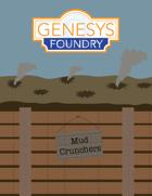 Mud Crunchers Playtest Version