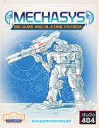 Mechasys Big Guns and Blazing Swords