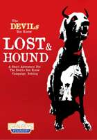 The Devils You Know: LOST & HOUND