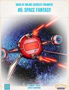 BOOST #6: Space Fantasy