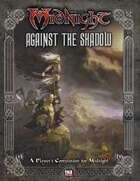 Against the Shadow