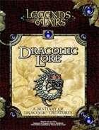 Legends & Lairs: Draconic Lore