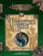 Twisted Lore