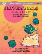 Universe Ball Anthology (Absurdist SciFi)