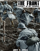 THE FRONT: Assault in the trenches