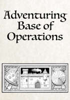 Adventuring Base of Operations - Rules for base building