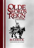 Olde Swords Reign Classic