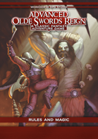 Advanced Olde Swords Reign: Rules and Magic