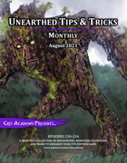 Unearthed Tips and Tricks Monthly: Issue 11 August 2021